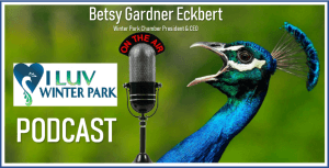 The latest I LUV Winter Park podcast!