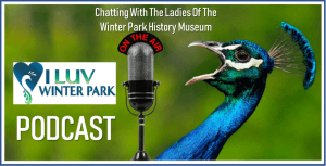 Like no other place I've ever lived, Winter Park is Winter Park because of its history.
